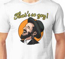 That's so goy! Unisex T-Shirt