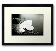 Mother's Day for a Bereaved Mother Framed Print