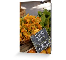 Zucchini flowers, Provence, France Greeting Card