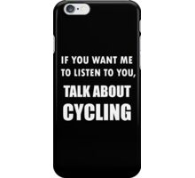 Talk About Cycling iPhone Case/Skin
