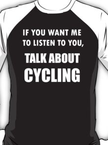 Talk About Cycling T-Shirt