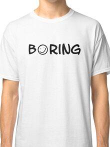 Boring black 2 Classic T-Shirt