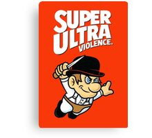 Super Ultra Violence Canvas Print
