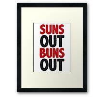 Suns Out Buns Out Framed Print
