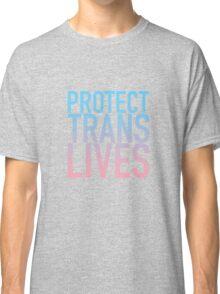 Protect Trans Lives Classic T-Shirt
