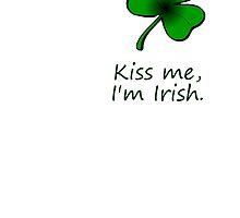 Kiss me, I'm Irish by Curry