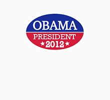 Obama President 2012 Unisex T-Shirt