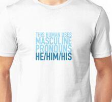 He/Him/His Pronouns Unisex T-Shirt