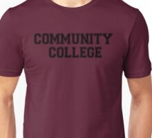 Community College Shirt Unisex T-Shirt