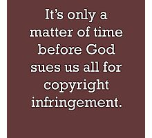 Copyright Infringement Photographic Print