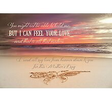 Mother's Day - Card From a Baby/Child In Heaven Photographic Print