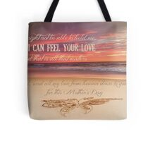 Mother's Day - Card From a Baby/Child In Heaven Tote Bag