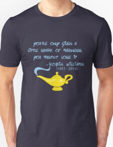 Robin Williams quote T-Shirt