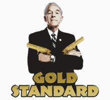 Ron Paul Gold Standard by TombSong