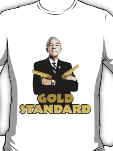 Ron Paul Gold Standard T-Shirt