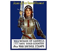 Joan of Arc Saved France - World War One Poster Photographic Print