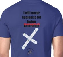 I Will Never Apologize for Being Australian Unisex T-Shirt