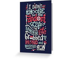 Fandom Life Greeting Card