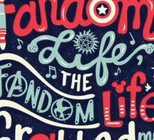 Fandom Life Sticker