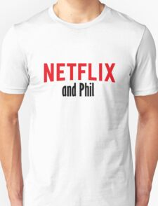 Netflix and Phil T-Shirt