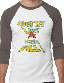 Gotta Use Them All! side 2 Men's Baseball ¾ T-Shirt