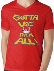 Gotta Use Them All! side 2 Mens V-Neck T-Shirt