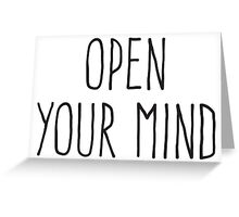 Open Your Mind Greeting Card