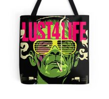 Lust4Life Tote Bag