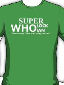 Superwholockian + quip T-Shirt