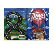 Time and the Way We Travel (front and back cover) Art Print