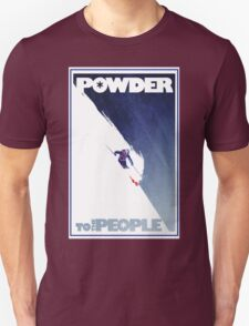 Powder to the People T-Shirt