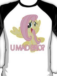 Fluttershy - U MAD BRO? T-Shirt