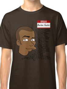 My Name is Classic T-Shirt