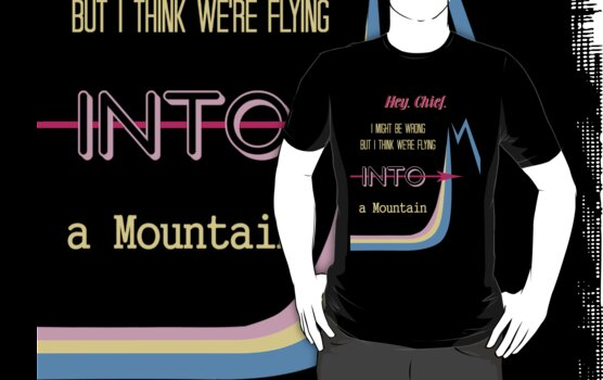 I think we're flying into a mountain by thanksforthetea