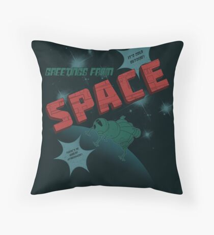 Greetings from Space Throw Pillow