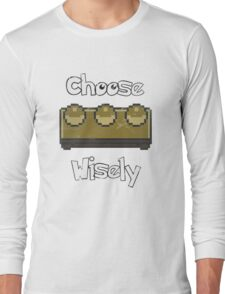 Choose Wisely for your First Time Long Sleeve T-Shirt