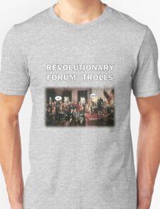 Revolutionary Forum Trolls TeeShirt T-Shirt