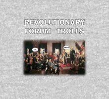 Revolutionary Forum Trolls TeeShirt Unisex T-Shirt