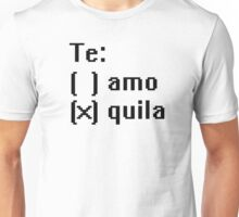 Tequila - Te! Unisex T-Shirt