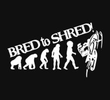 Bred To Shred Snowmobile by mydesigntshirt