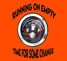 ☝ ☞ ☟ RUNNING ON EMPTY..TIME 4 SOME CHANGE.. TEE SHIRT ☝ ☞ ☟  Womens Fitted T-Shirt