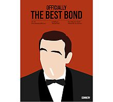 Officially the best bond - Connery! Photographic Print