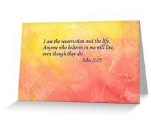 Graduation - John 11:25 Greeting Card