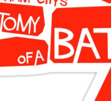 ANATOMY OF A BAT Sticker