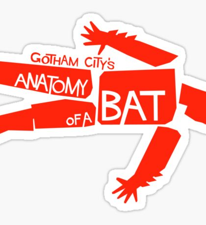 ANATOMY OF A BAT Sticker
