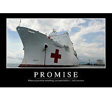 Promise: Inspirational Quote and Motivational Poster Photographic Print