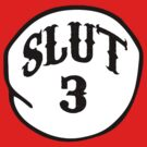 SLUT 3 by ALEX55