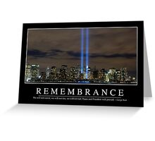Remembrance: Inspirational Quote and Motivational Poster Greeting Card