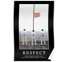 Respect: Inspirational Quote and Motivational Poster Poster
