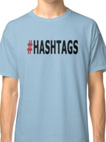 Twitter Hashtag Classic T-Shirt